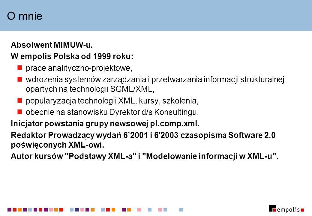 O mnie Absolwent MIMUW-u. W empolis Polska od 1999 roku: