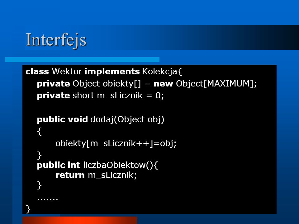 Interfejs class Wektor implements Kolekcja{