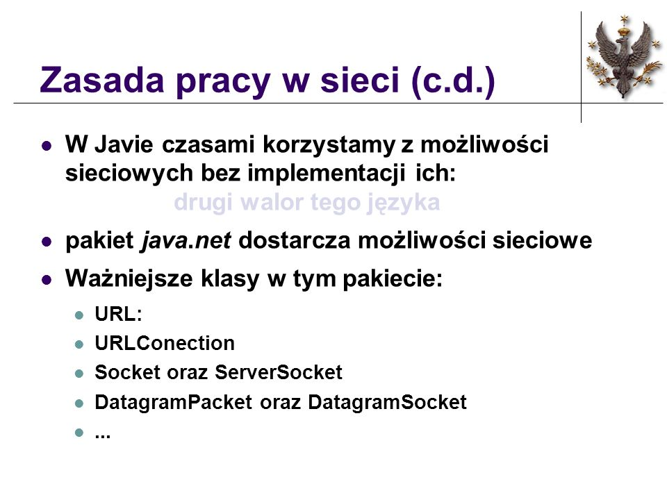 Zasada pracy w sieci (c.d.)