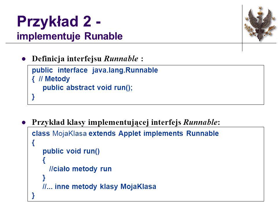 Przykład 2 - implementuje Runable