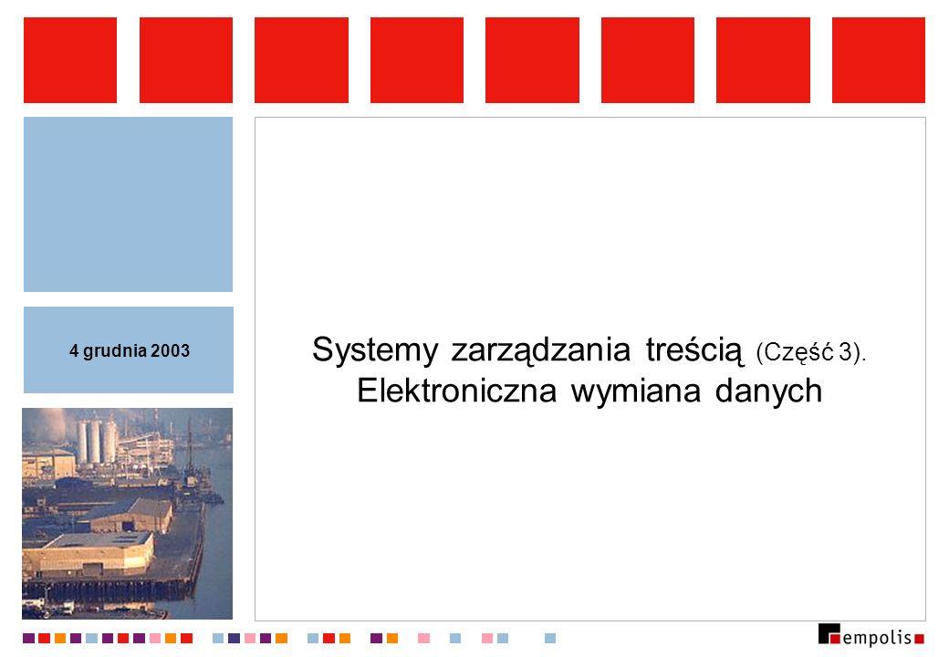 Systemy zarządzania treścią (Część 3). Elektroniczna wymiana danych