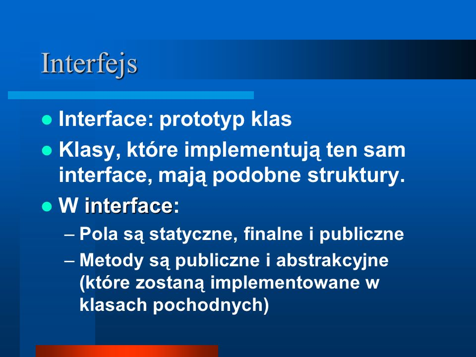 Interfejs Interface: prototyp klas