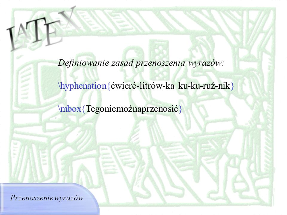 Definiowanie zasad przenoszenia wyrazów: