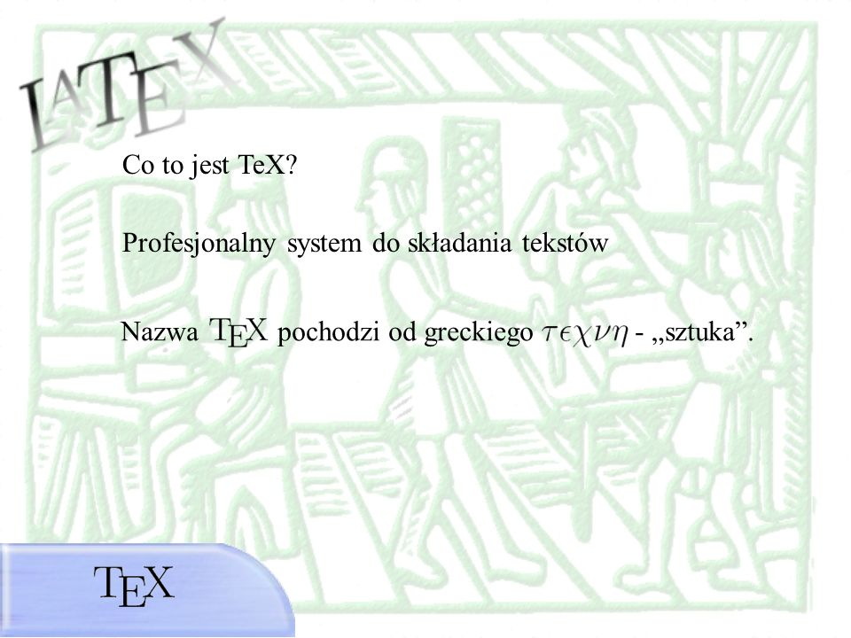 Co to jest TeX. Profesjonalny system do składania tekstów.