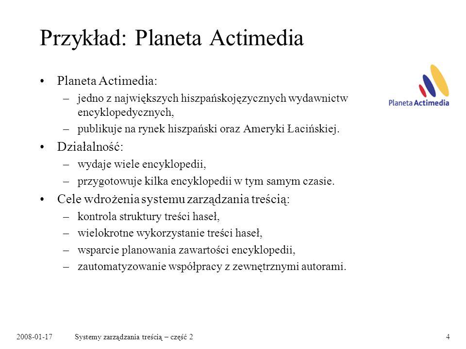 Przykład: Planeta Actimedia