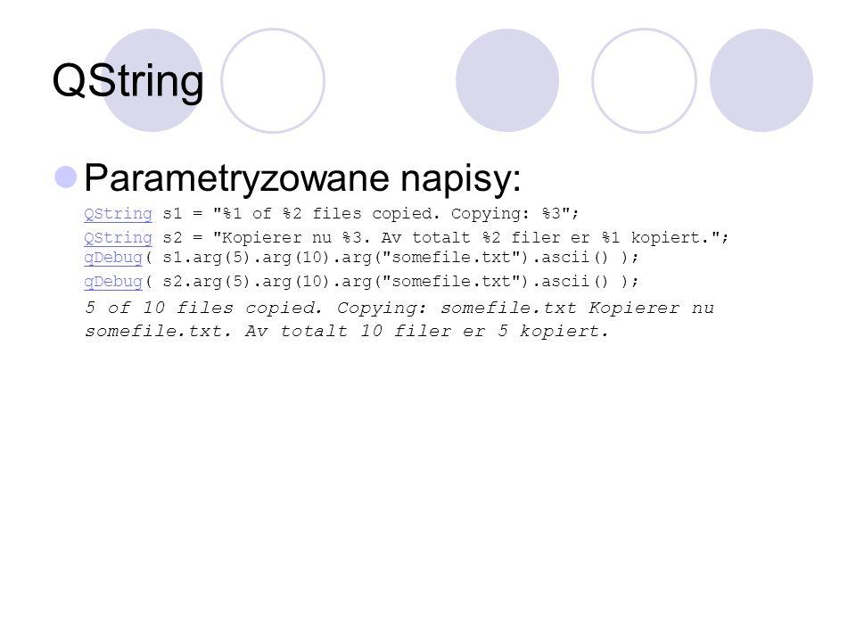 QString Parametryzowane napisy: