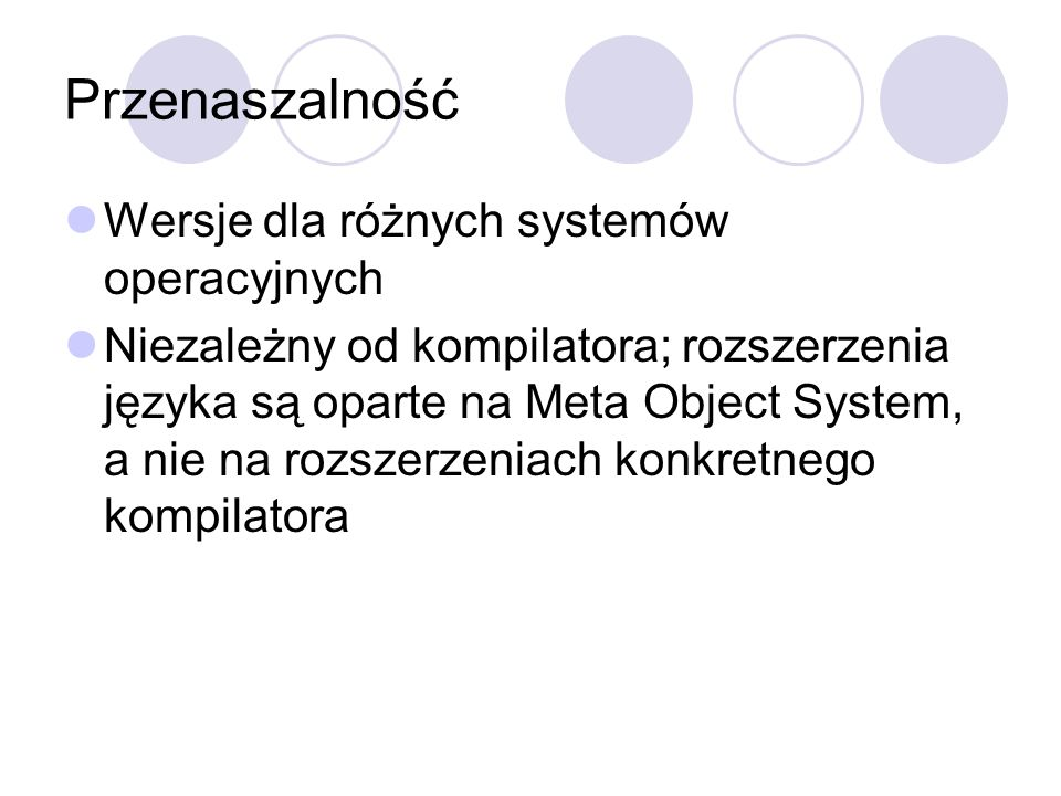 Przenaszalność Wersje dla różnych systemów operacyjnych