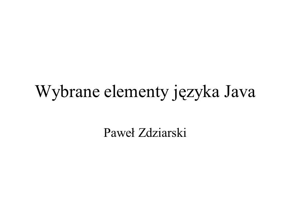 Wybrane elementy języka Java