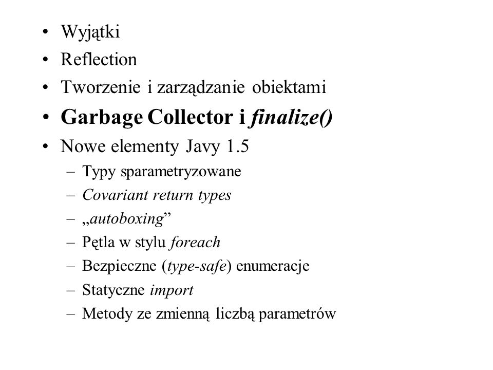 Garbage Collector i finalize()