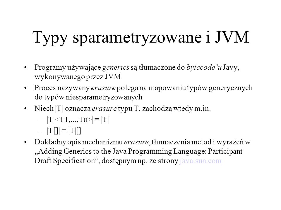 Typy sparametryzowane i JVM