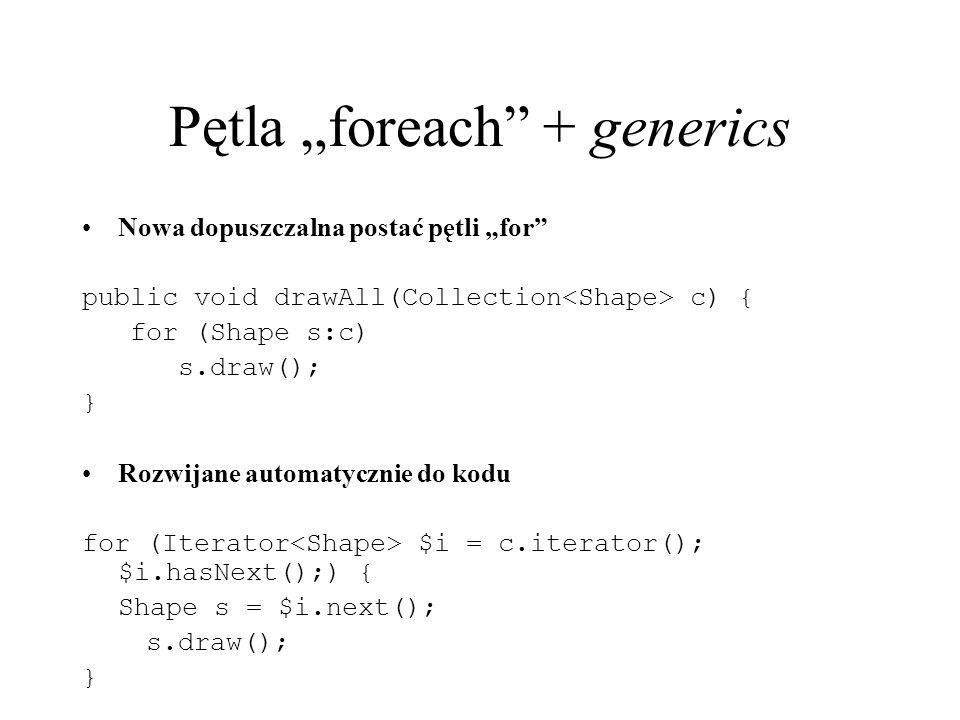 "Pętla ""foreach + generics"