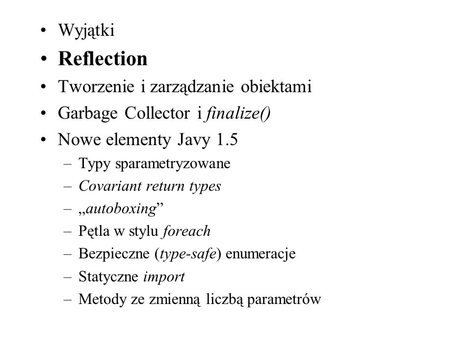 Reflection Wyjątki Tworzenie i zarządzanie obiektami