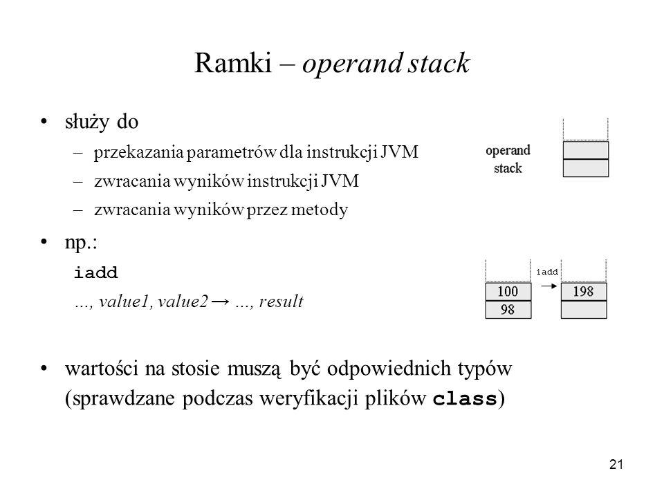 Ramki – operand stack służy do np.: