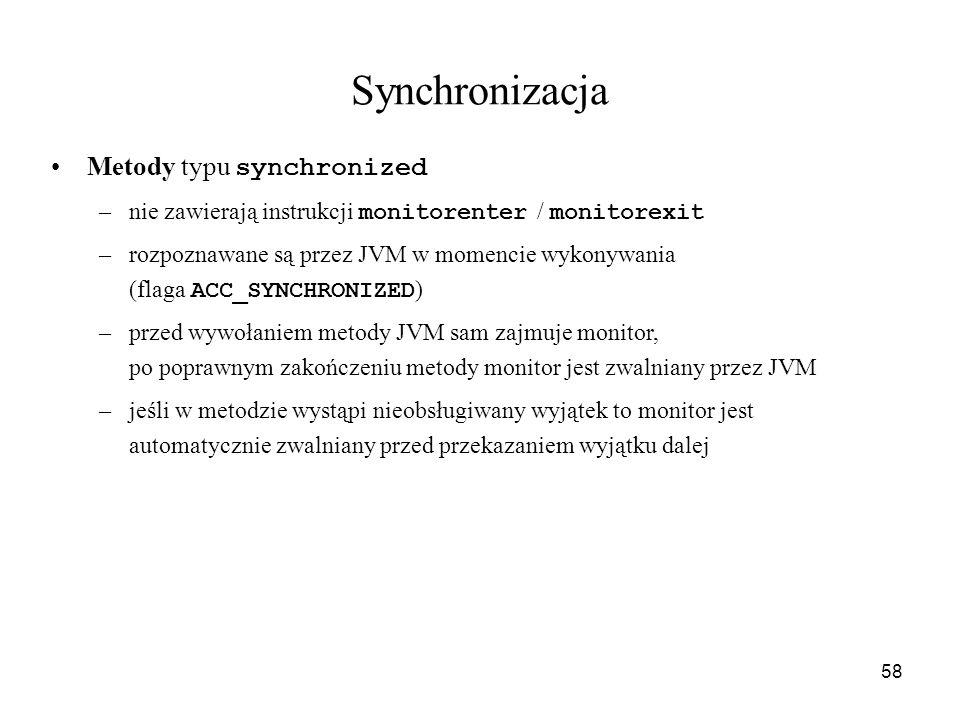 Synchronizacja Metody typu synchronized