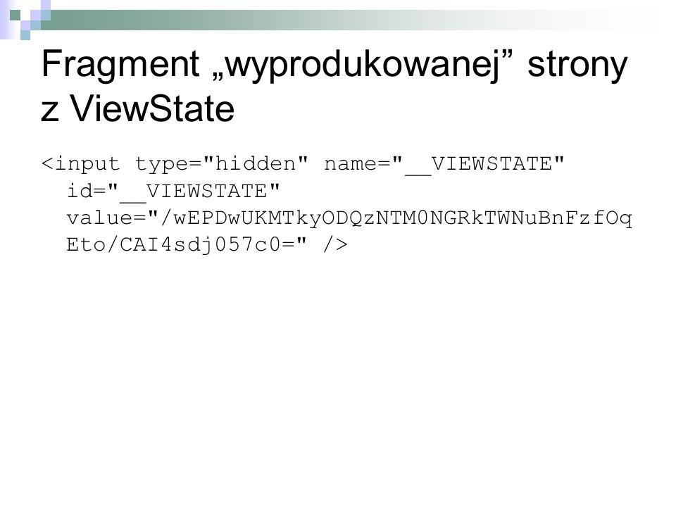 """Fragment """"wyprodukowanej strony z ViewState"""