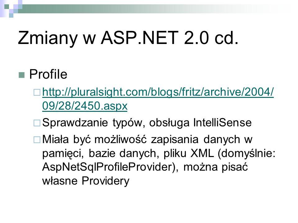 Zmiany w ASP.NET 2.0 cd. Profile