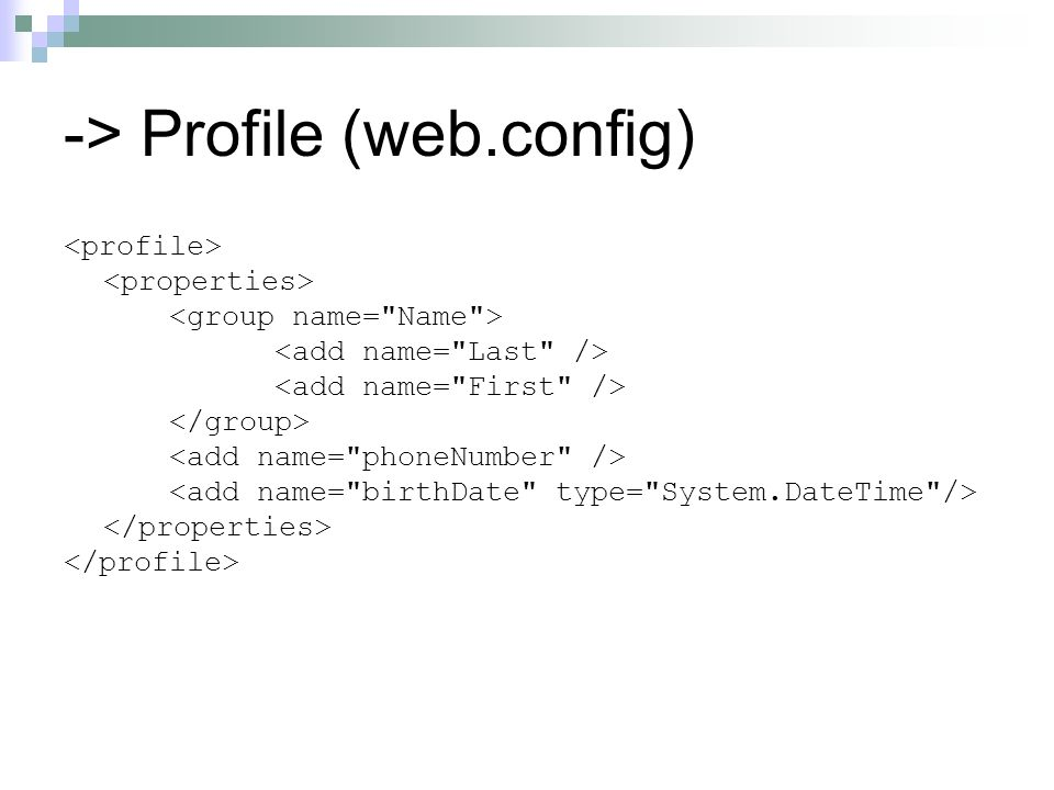 -> Profile (web.config)