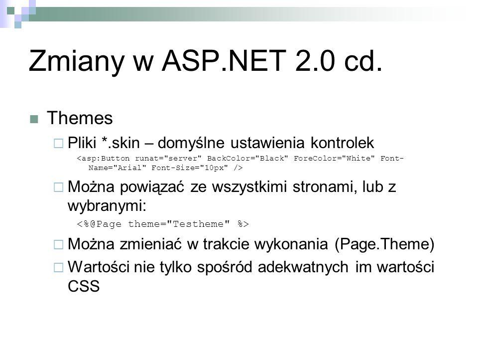 Zmiany w ASP.NET 2.0 cd. Themes