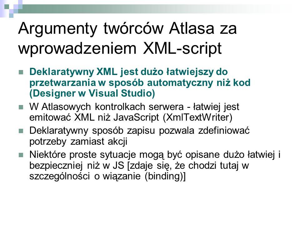 Argumenty twórców Atlasa za wprowadzeniem XML-script