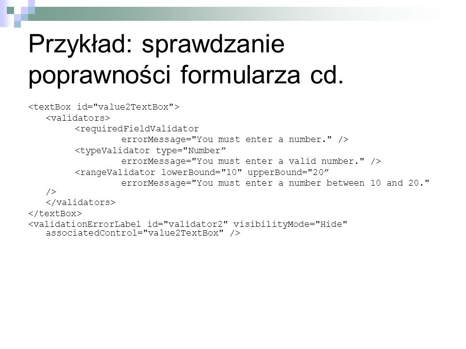Przykład: sprawdzanie poprawności formularza cd.