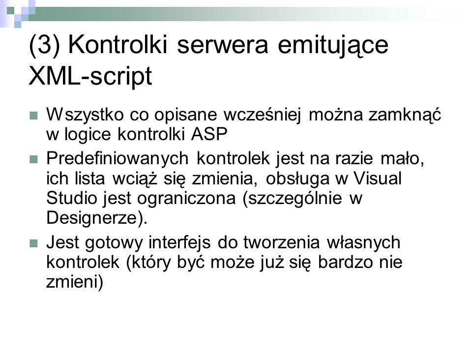 (3) Kontrolki serwera emitujące XML-script