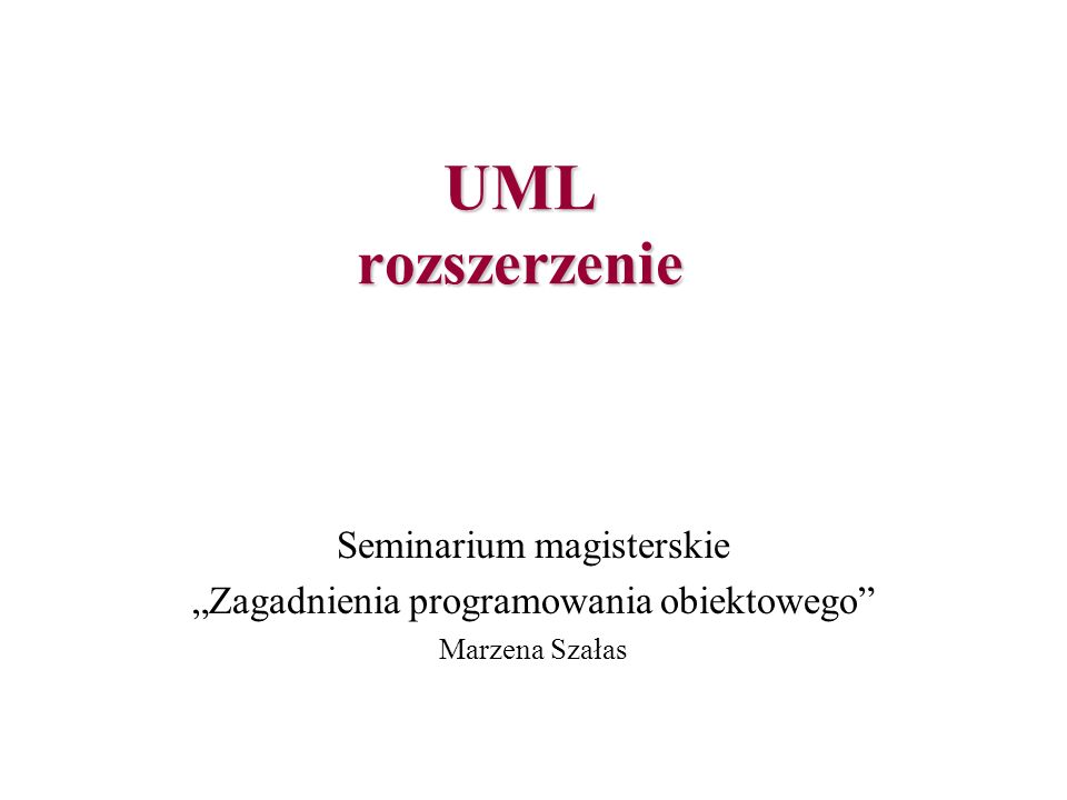 UML rozszerzenie Seminarium magisterskie