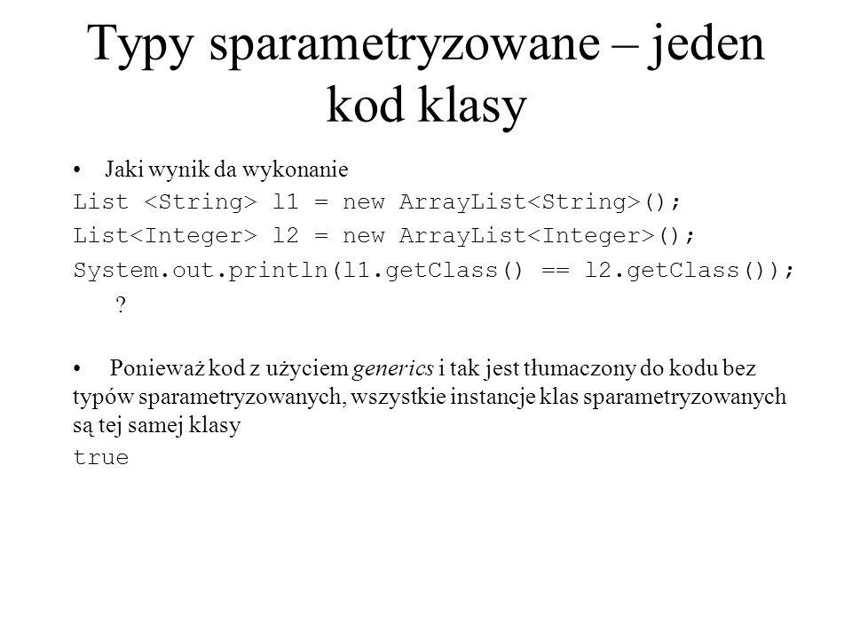 Typy sparametryzowane – jeden kod klasy