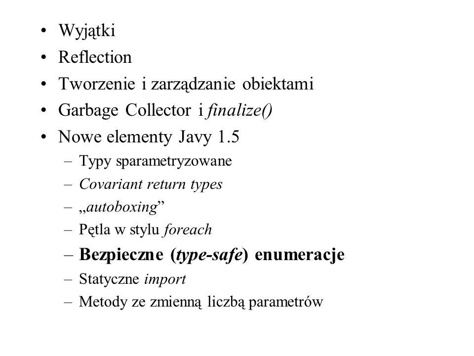Tworzenie i zarządzanie obiektami Garbage Collector i finalize()