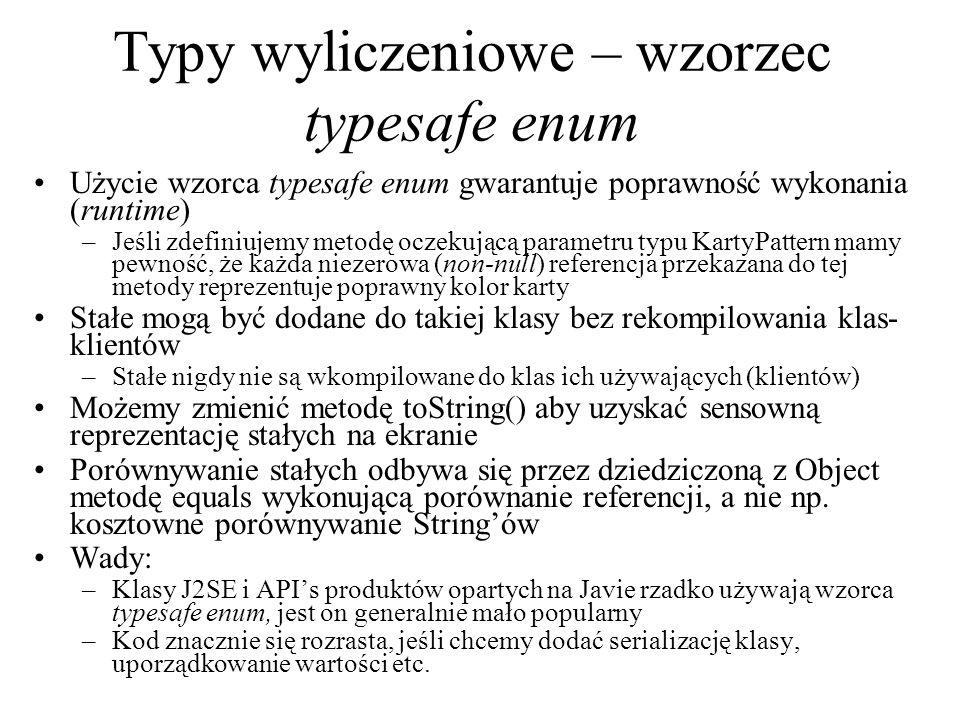 Typy wyliczeniowe – wzorzec typesafe enum