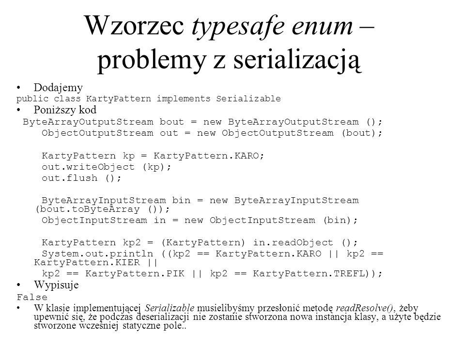 Wzorzec typesafe enum – problemy z serializacją