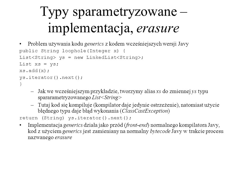 Typy sparametryzowane – implementacja, erasure