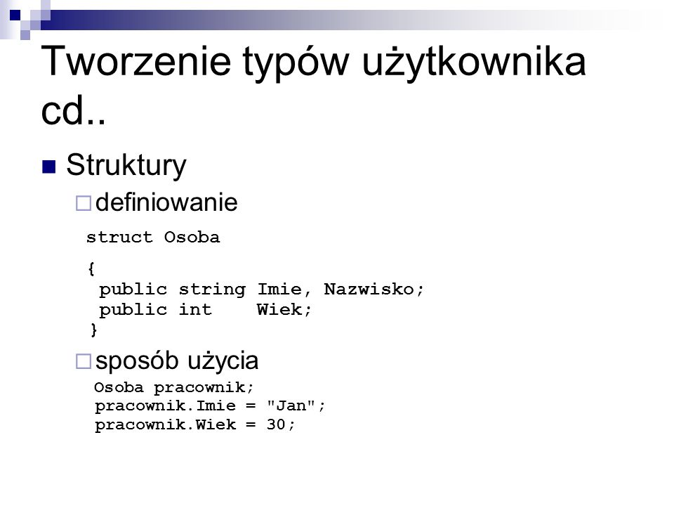 Tworzenie typów użytkownika cd..