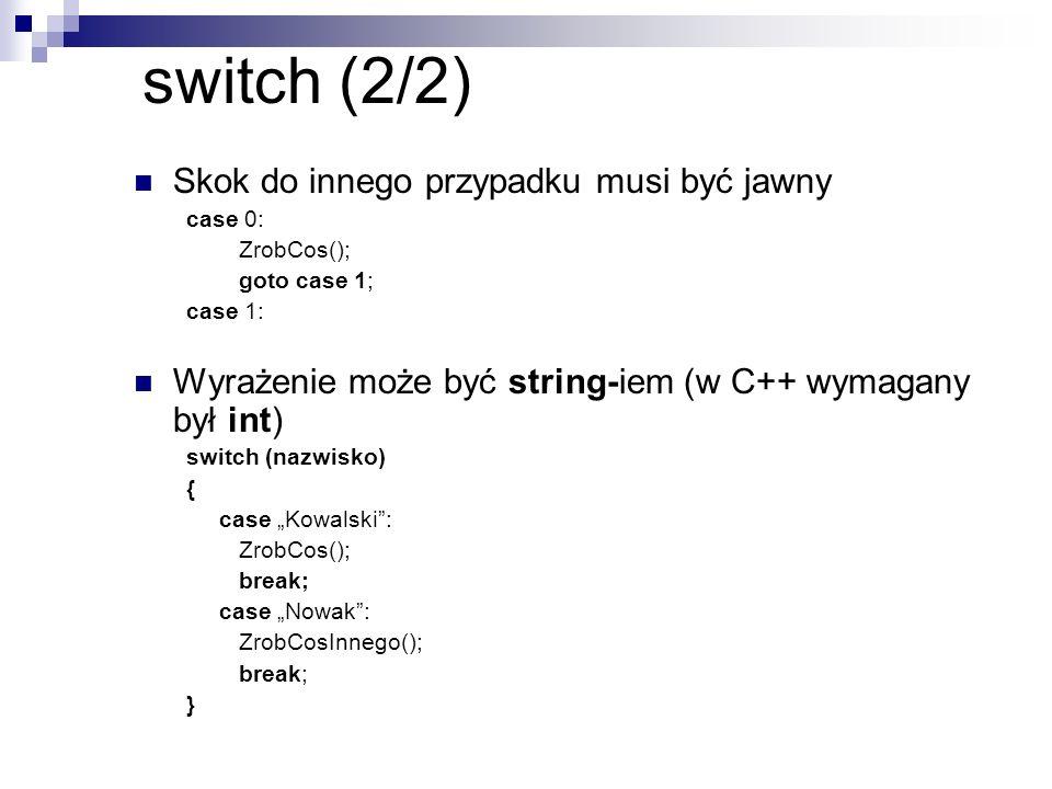 switch (2/2) Skok do innego przypadku musi być jawny