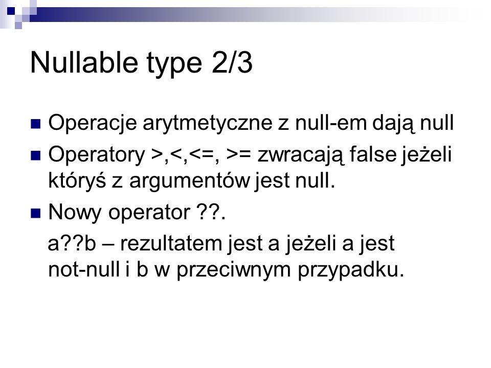 Nullable type 2/3 Operacje arytmetyczne z null-em dają null