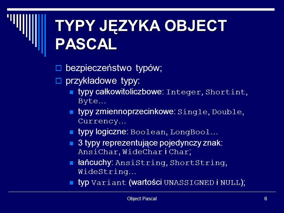 TYPY JĘZYKA OBJECT PASCAL