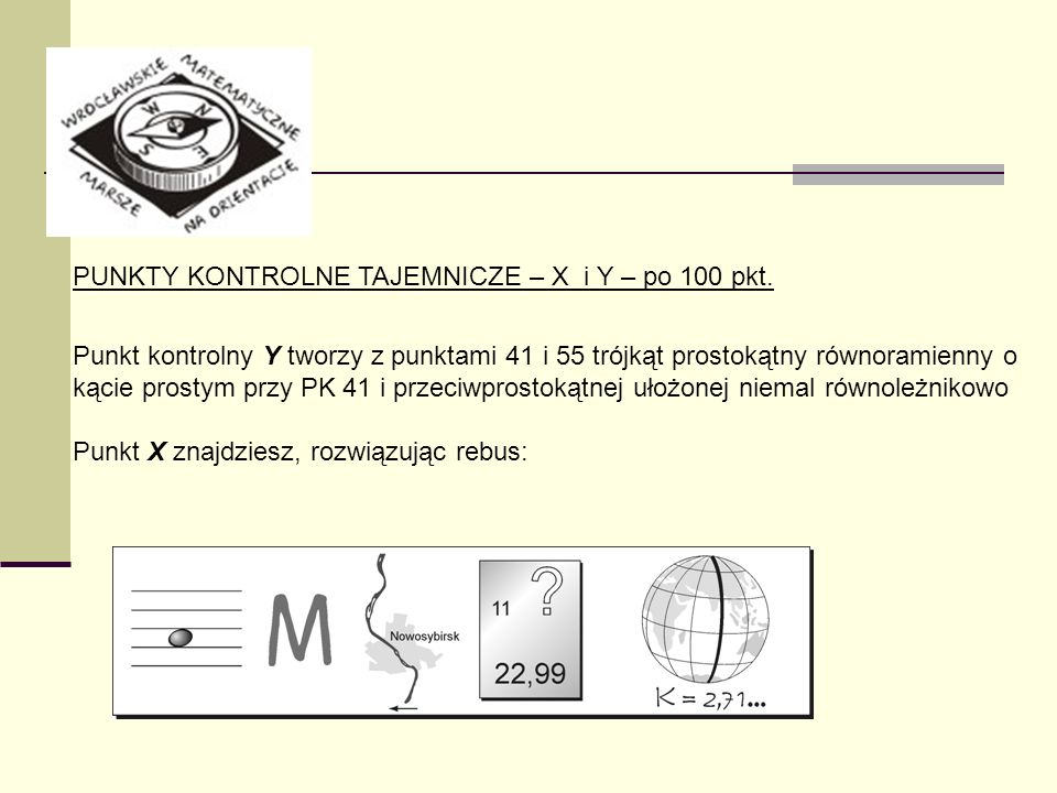 PUNKTY KONTROLNE TAJEMNICZE – X i Y – po 100 pkt.