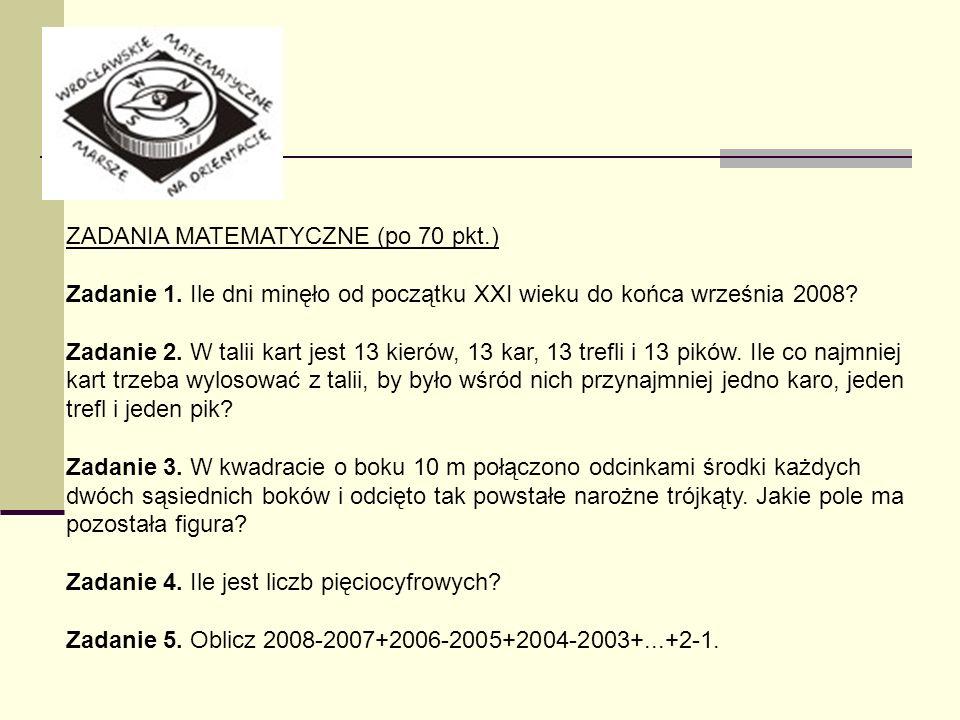 ZADANIA MATEMATYCZNE (po 70 pkt.)
