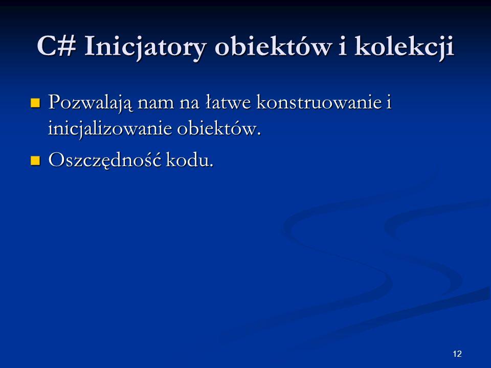 C# Inicjatory obiektów i kolekcji