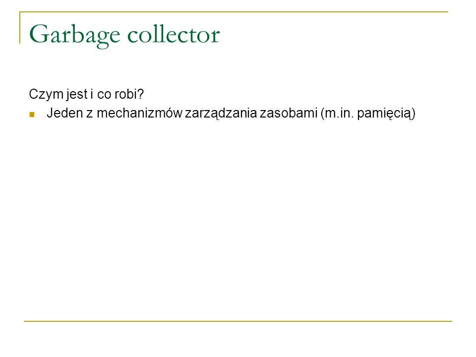 Garbage collector Czym jest i co robi