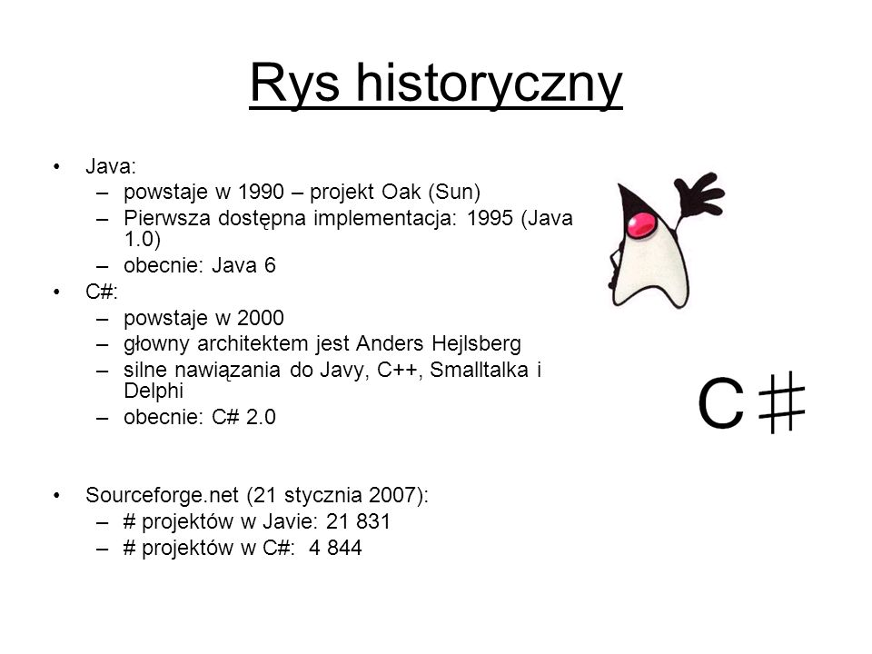 Rys historyczny Java: powstaje w 1990 – projekt Oak (Sun)