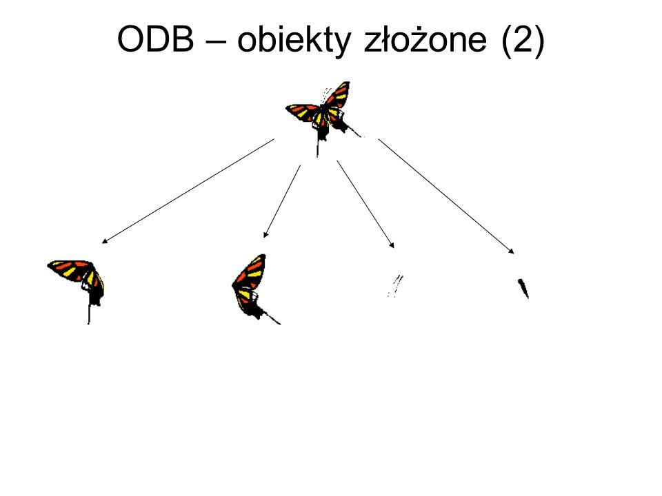 ODB – obiekty złożone (2)