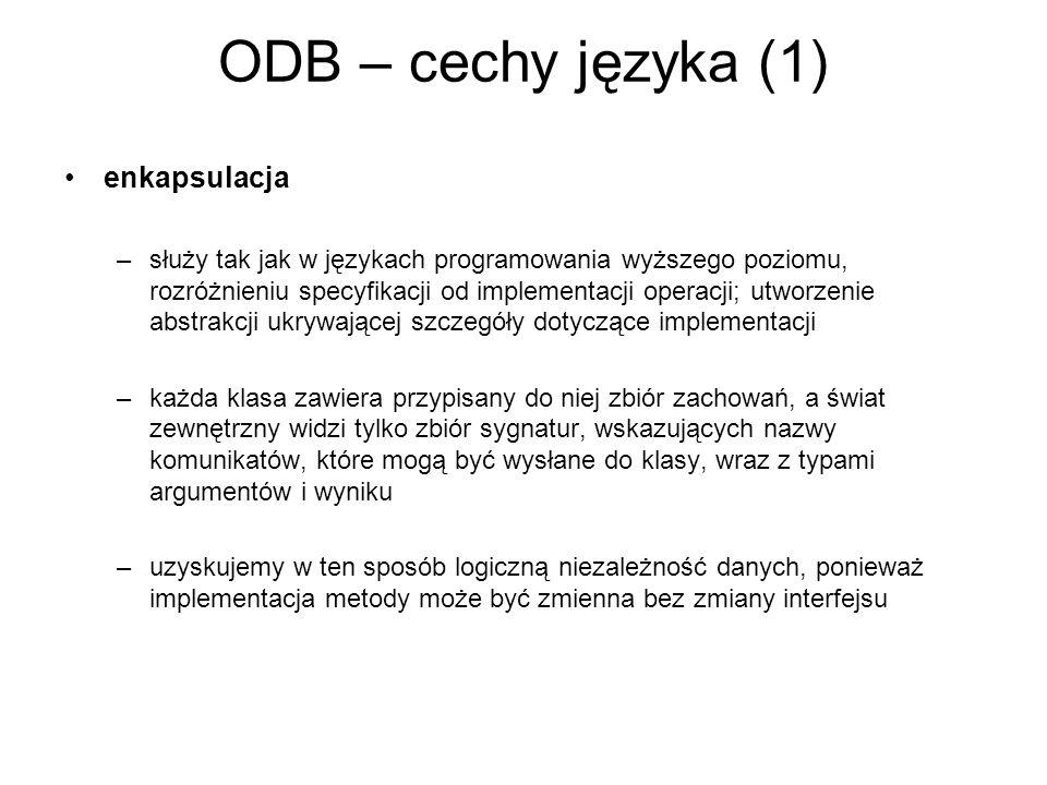 ODB – cechy języka (1) enkapsulacja