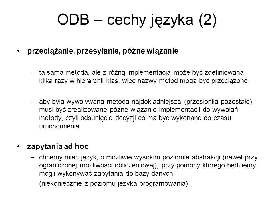 ODB – cechy języka (2) przeciążanie, przesyłanie, późne wiązanie