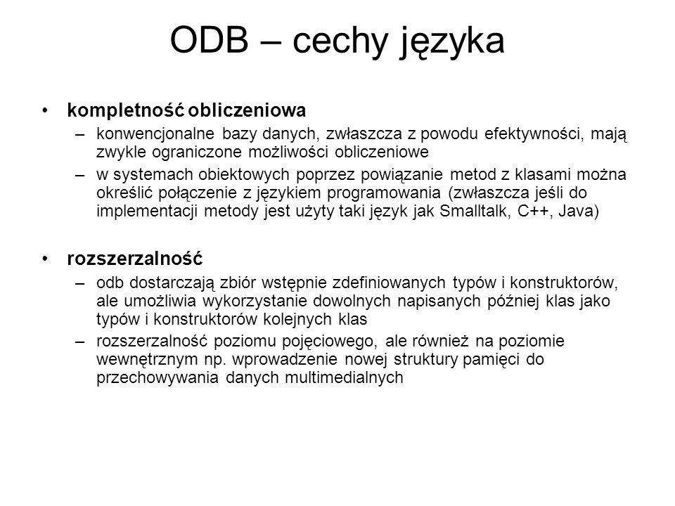 ODB – cechy języka kompletność obliczeniowa rozszerzalność