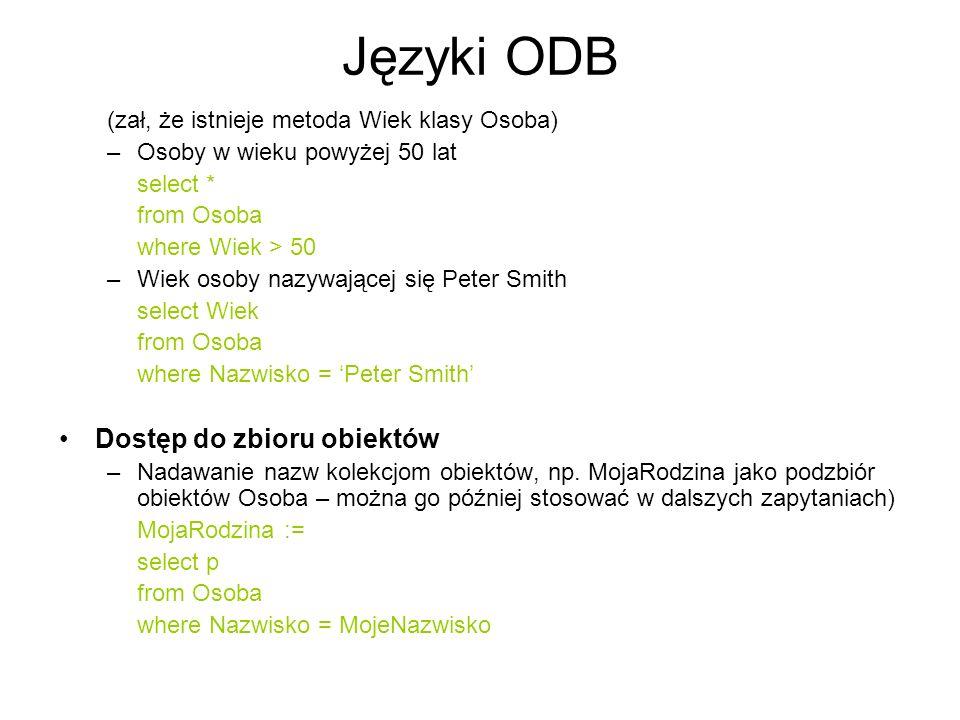 Języki ODB Dostęp do zbioru obiektów