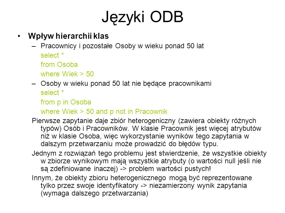 Języki ODB Wpływ hierarchii klas
