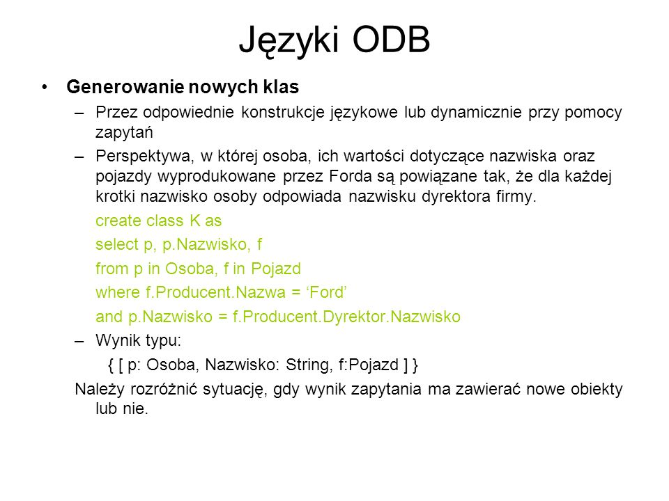 Języki ODB Generowanie nowych klas