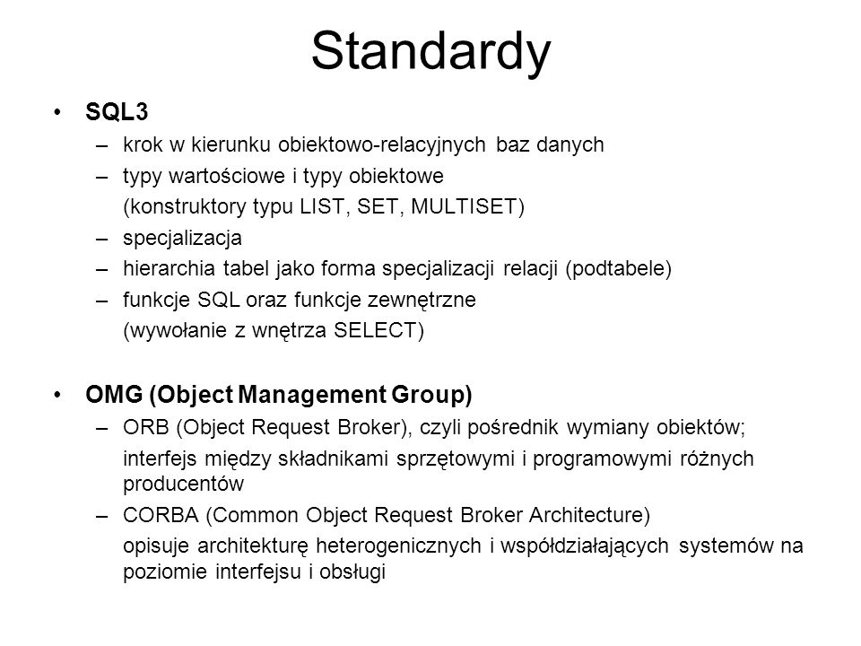 Standardy SQL3 OMG (Object Management Group)