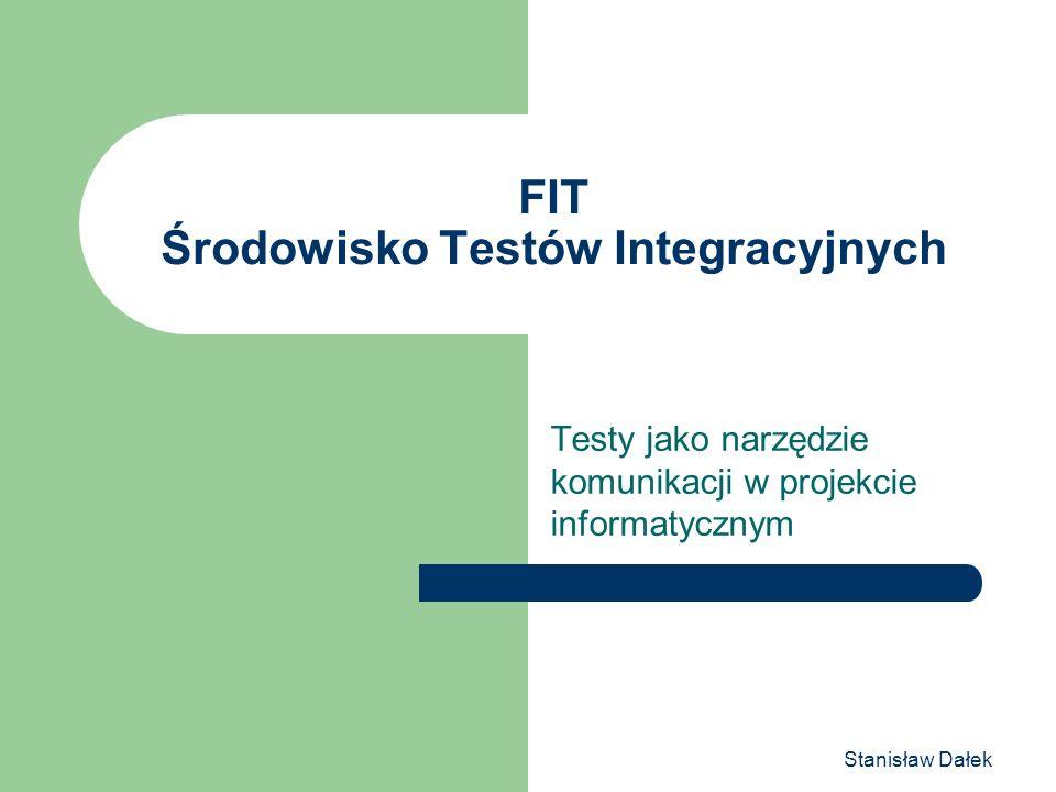 FIT Środowisko Testów Integracyjnych