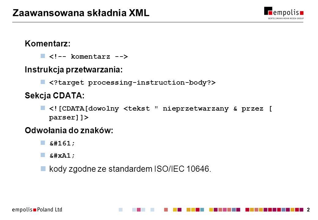 Zaawansowana składnia XML